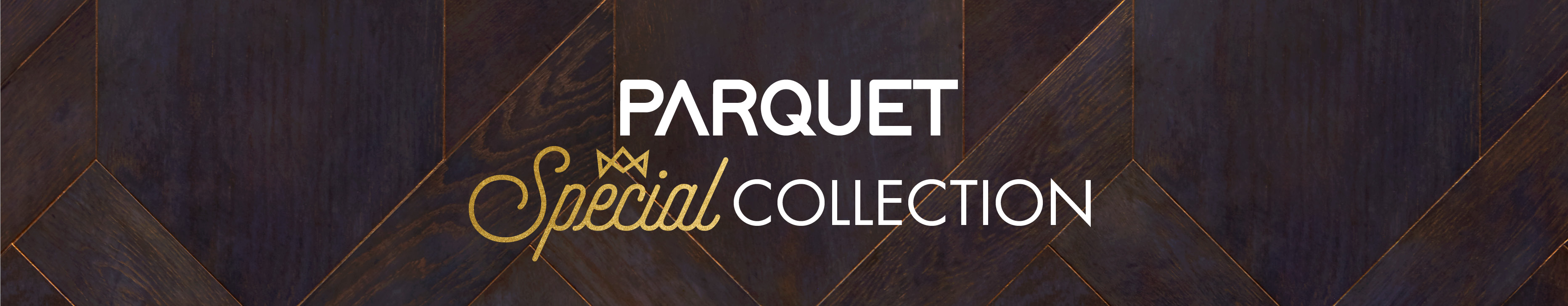 We Love Parquet Concept Store Special Collection